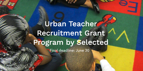 $100K Urban Teacher Recruitment Grant for PK-12 Schools